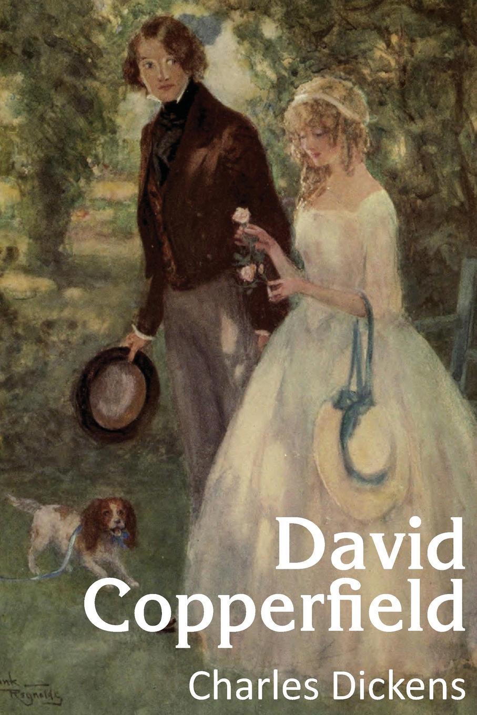 Чарльз Диккенс David Copperfield david copperfield