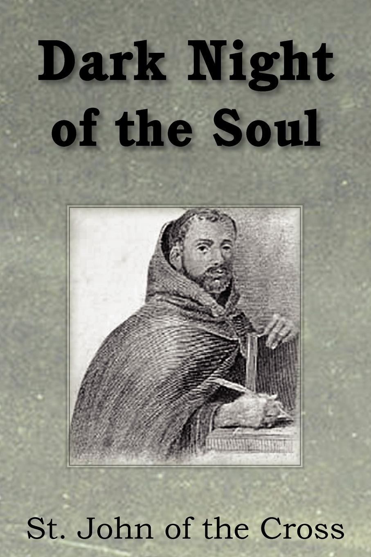 Saint John of the Cross E Allison Peers Dark Night of the Soul