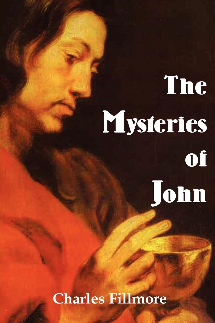 Charles Fillmore Mysteries of John john adair john adair s 100 greatest ideas for being a brilliant manager