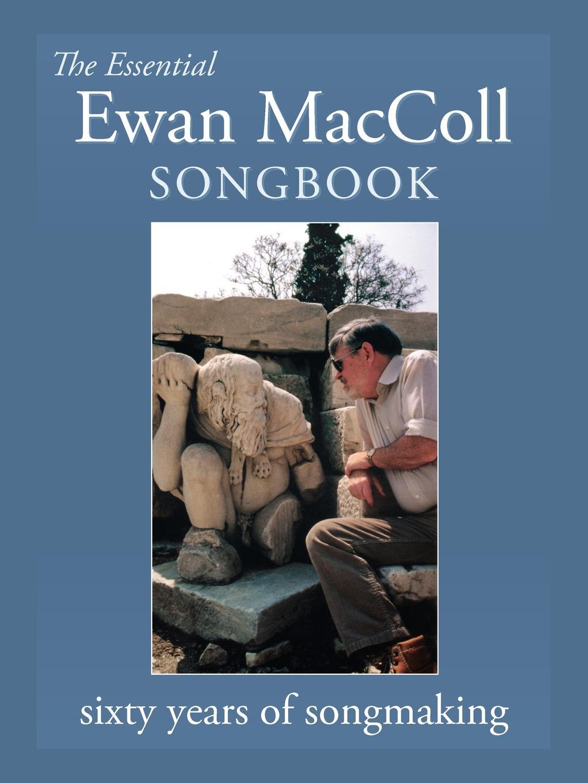 The Essential Ewan MacColl Songbook недорого