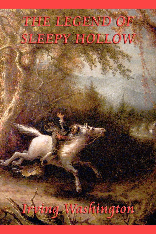 Irving Washington The Legend of Sleepy Hollow the headless horseman