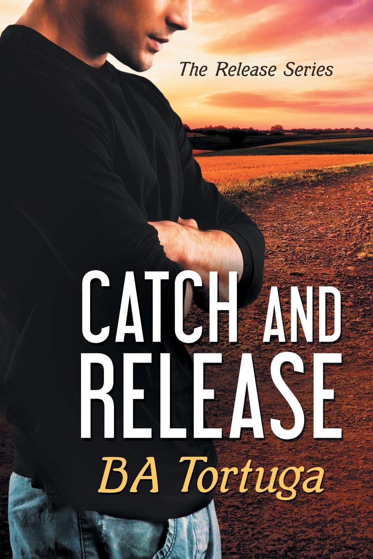 BA Tortuga Catch and Release dakota suite dakota suite the hearts of empty