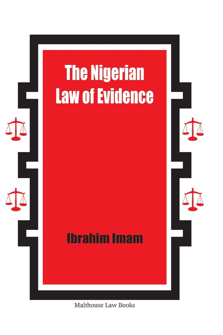 Ibrahim Imam The Nigerian Law of Evidence