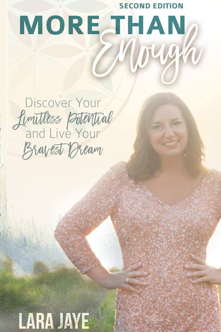 More Than Enough. Discover Your Limitless Potential and Live Your Bravest Dream. Second Edition