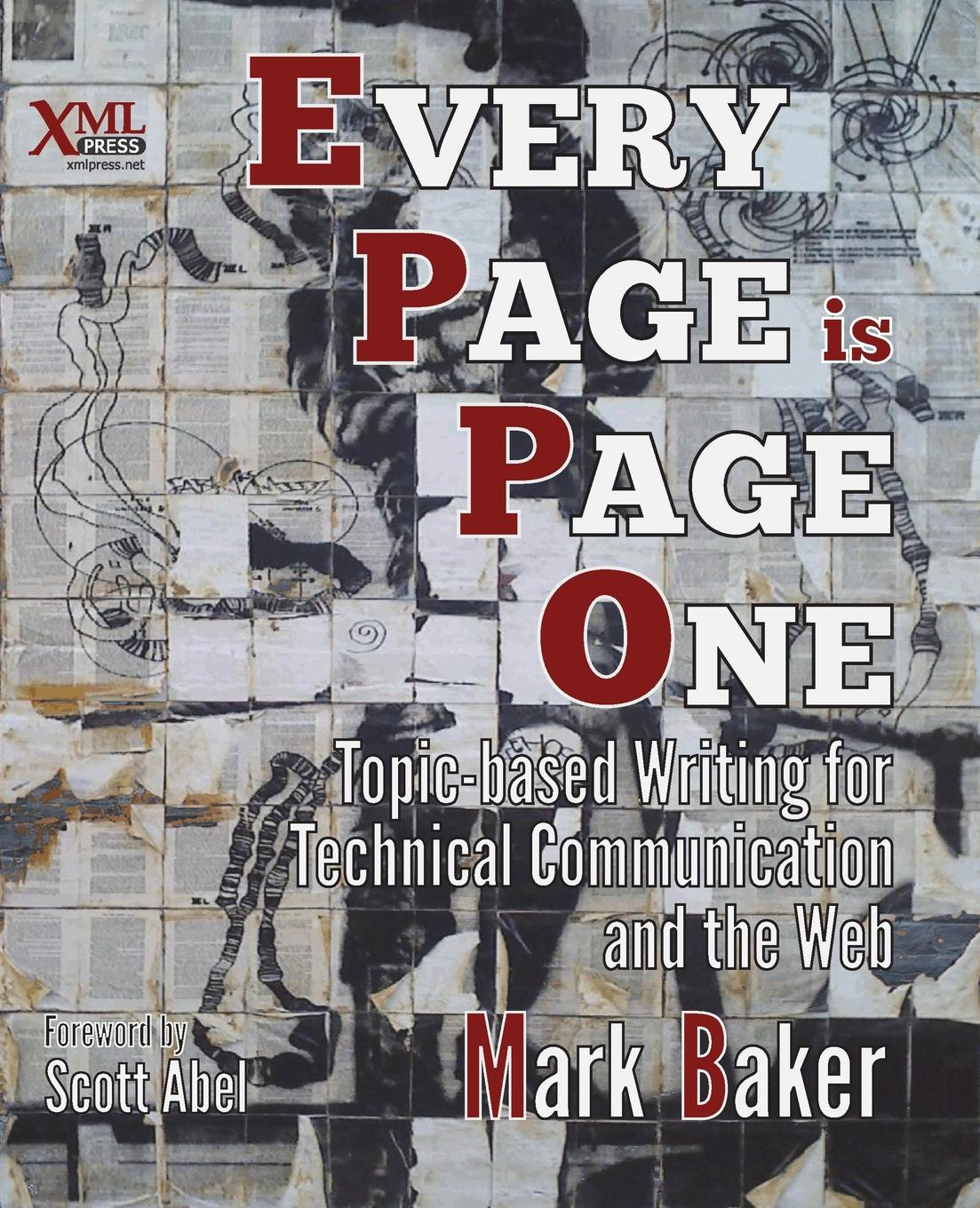 Mark Baker Every Page Is Page One. Topic-Based Writing for Technical Communication and the Web mark levene an introduction to search engines and web navigation