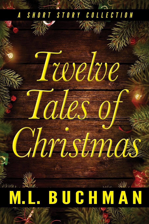 M. L. Buchman Twelve Tales of Christmas