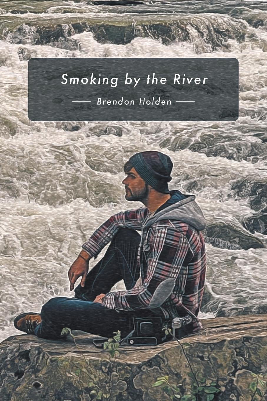 Brendon Holden Smoking by the River brian ogawa a river to live by the 12 life principles of morita therapy