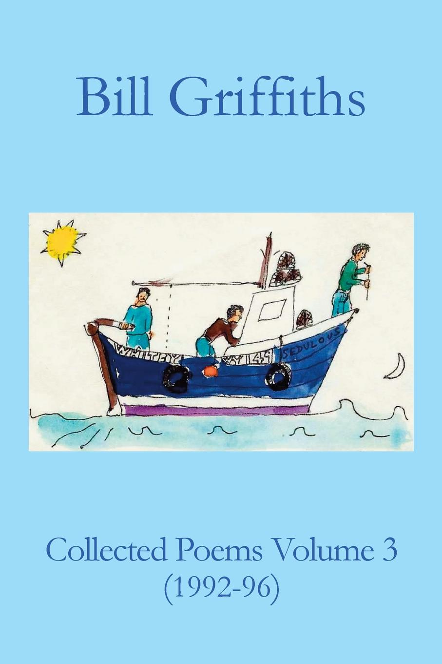 Bill Griffiths Collected Poems Volume 3 недорго, оригинальная цена