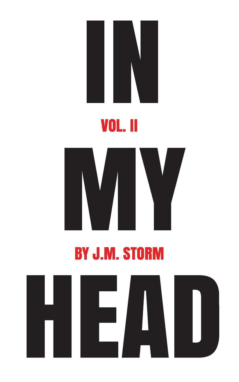 J.M. Storm In My Head Volume II s liddle in my garden