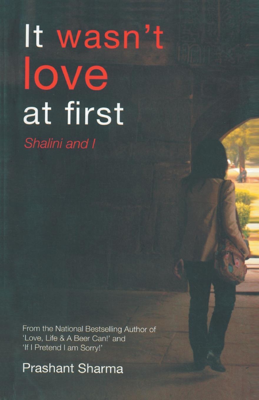 Prashant Sharma It wasn.t love at first sophie love love like this