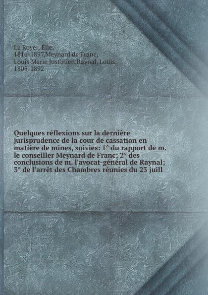 Фото - Élie le Royer Quelques reflexions sur la derniere jurisprudence de la cour de cassation en matiere de mines, suivies: 1. du rapport de m. le conseiller Meynard de Franc; 2. des conclusions de m. l'avocat-general de Raynal; 3. de l'arret des Chambres reunies du ... standard usb 3 0 a male am to usb 3 0 a female af usb3 0 extension cable 0 3 m 0 6 m 1 m 1 5 m 1 8m 3m 1ft 2ft 3ft 5ft 6ft 10ft