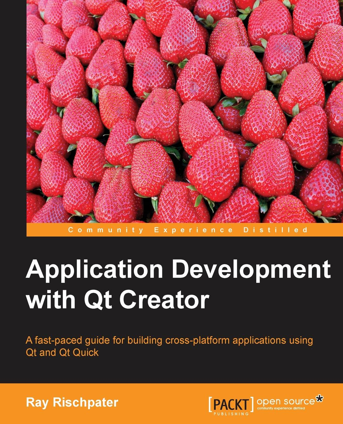 Ray Rischpater Application Development with Qt Creator creator pro