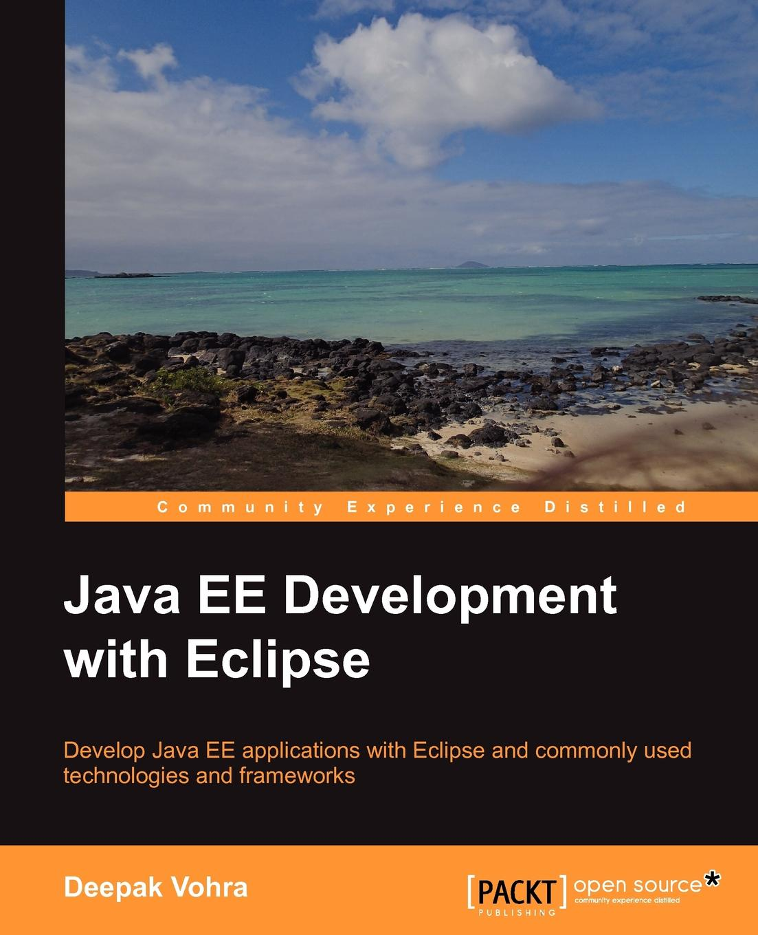 Deepak Vohra Java Ee Development with Eclipse deepak vohra java 7 jax ws web services