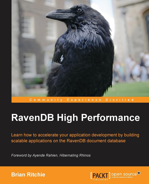 Brian Ritchie Ravendb High Performance