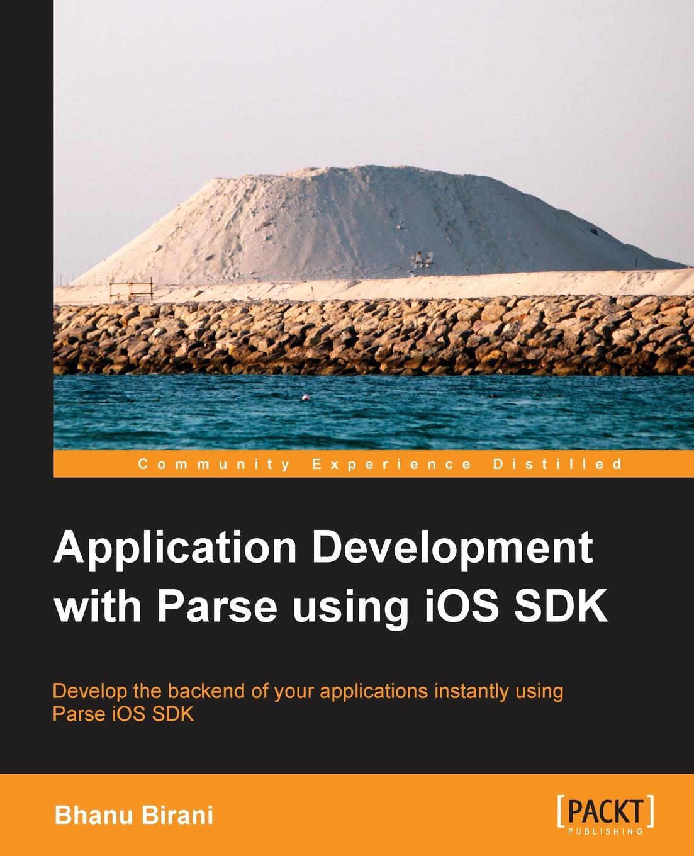 Bhanu Birani Application Development with Parse Using IOS SDK