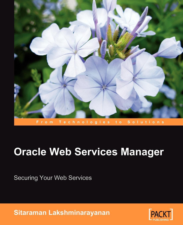 Sitaraman Lakshminarayanan Oracle Web Services Manager manager