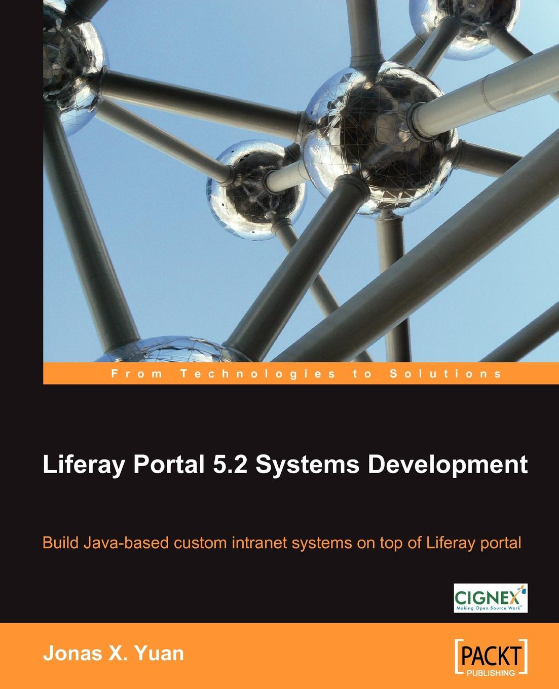 Jonas X Yuan Liferay Portal 5.2 Systems Development все цены
