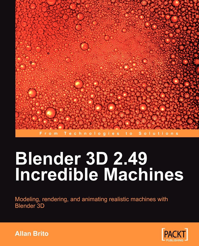 Allan Brito Blender 3D 2.49 Incredible Machines incredible edibles