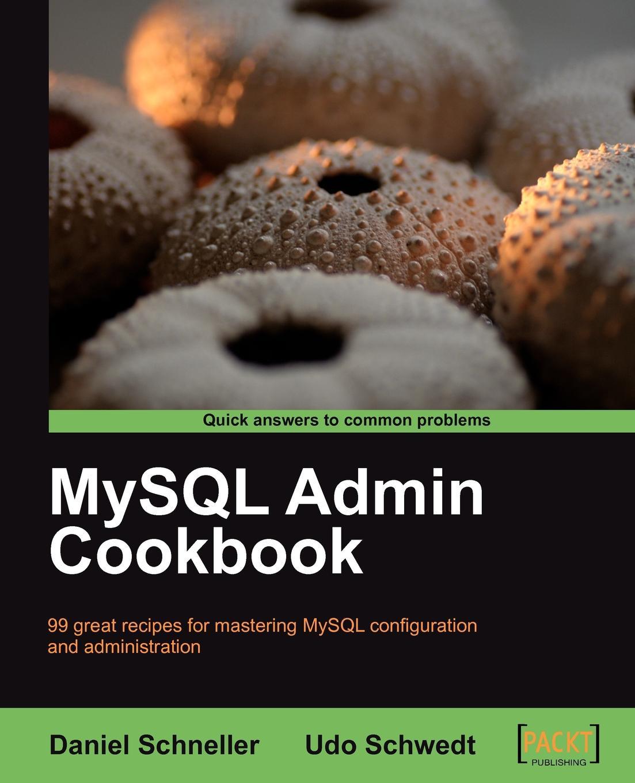 Daniel Schneller, Udo Schwedt MySQL Admin Cookbook wp admin