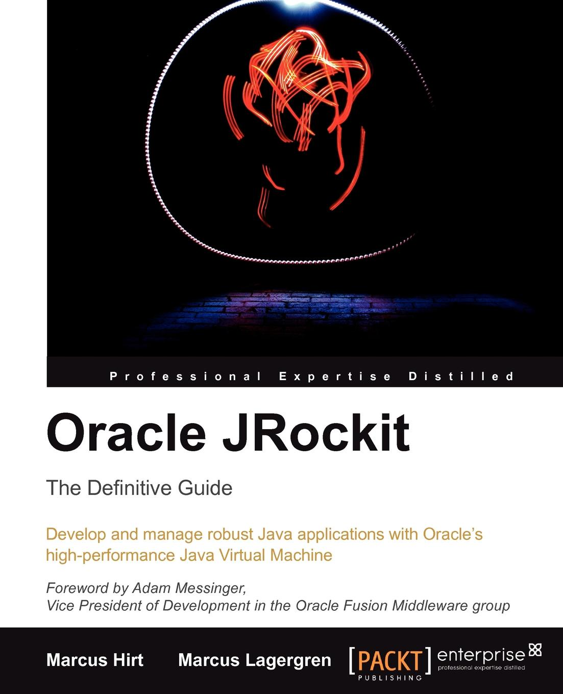 Marcus Lagergren, Marcus Hirt Oracle Jrockit. The Definitive Guide bountyhome зеркало marcus