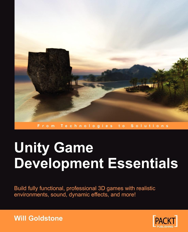 Will Goldstone Unity Game Development Essentials