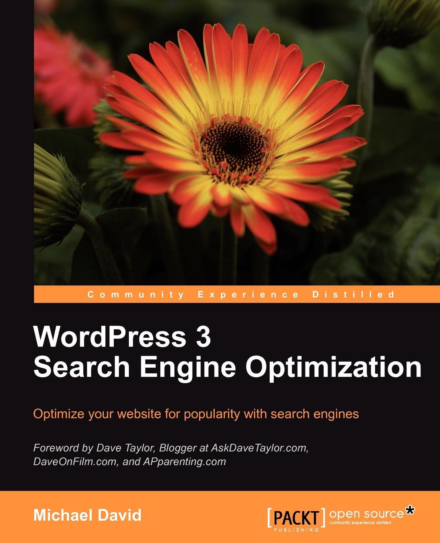 Michael David Wordpress 3.0 Search Engine Optimization