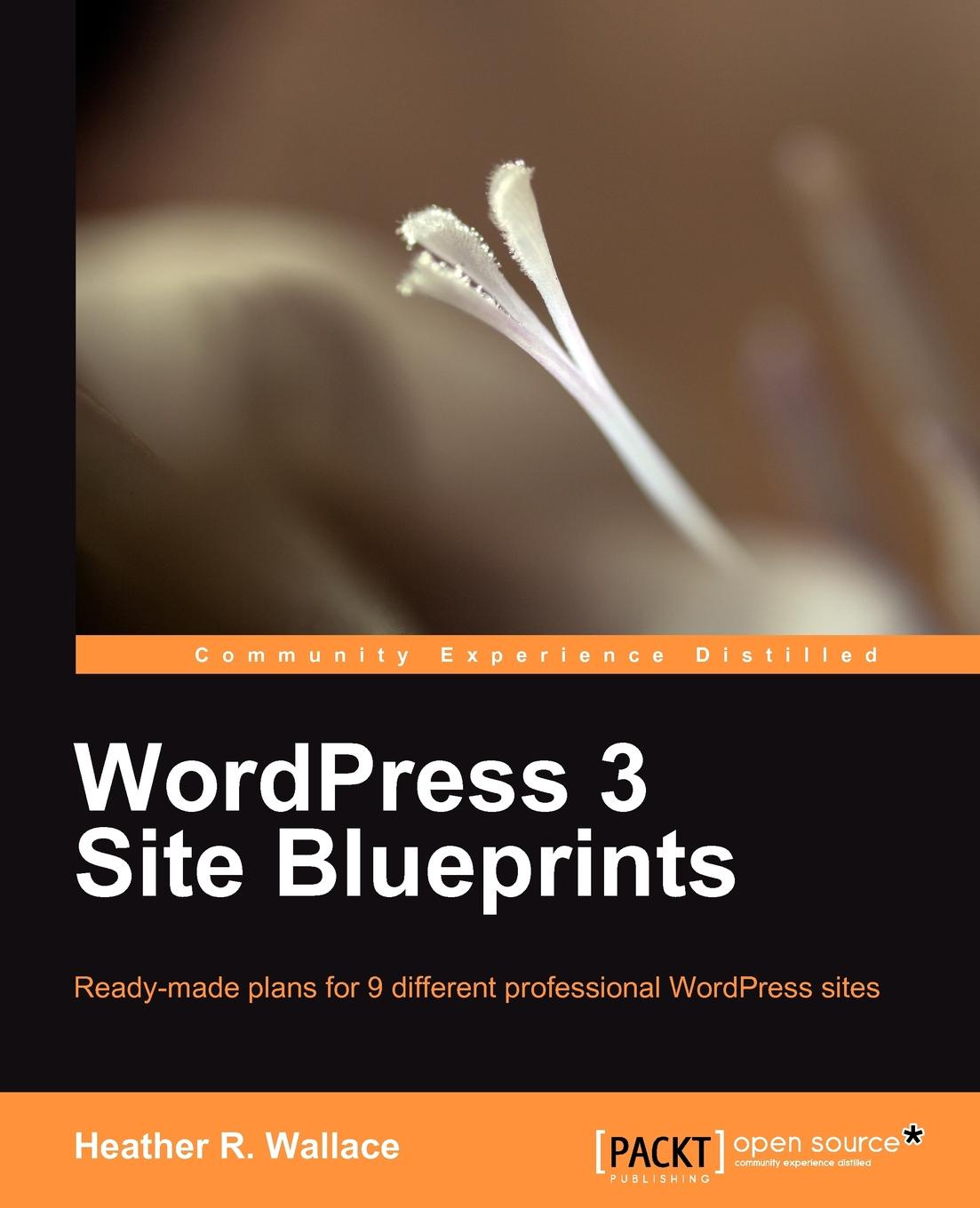 Heather R. Wallace Wordpress 3 Site Blueprints накладной хвост bei site