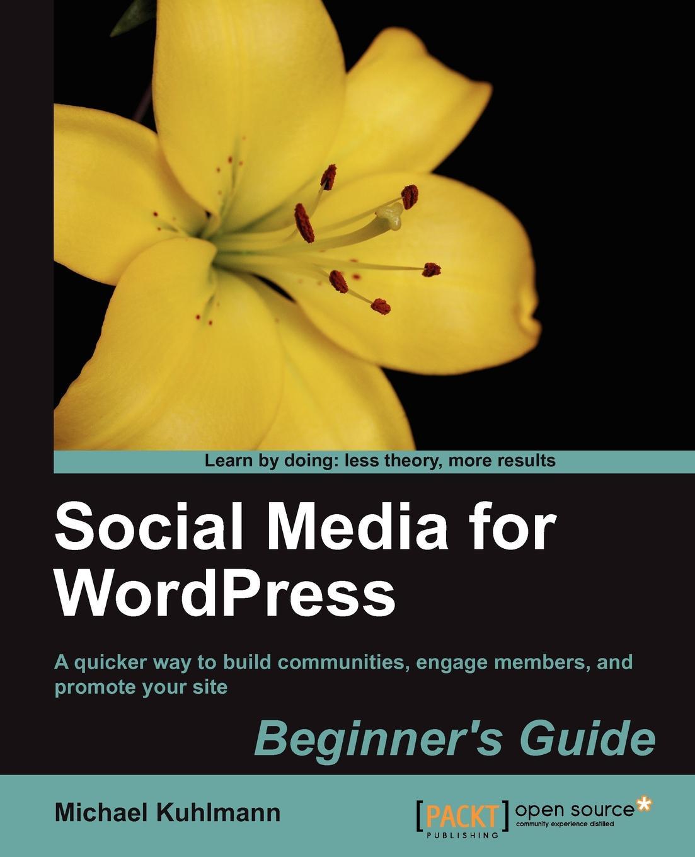 Michael Kuhlmann Social Media for Wordpress