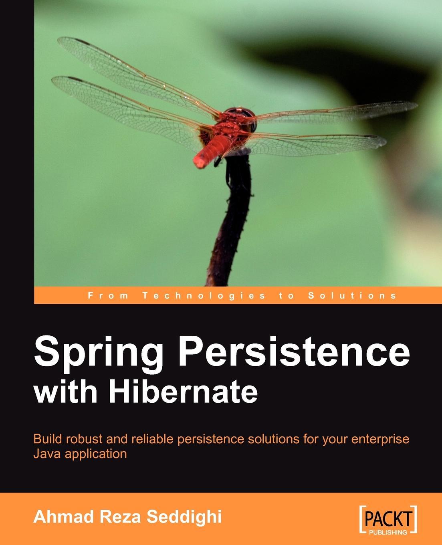 Ahmad Seddighi Spring Persistence with Hibernate