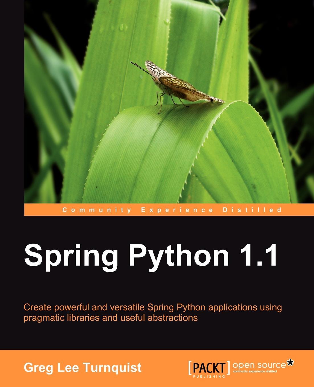 Greg Lee Turnquist Spring Python 1.1
