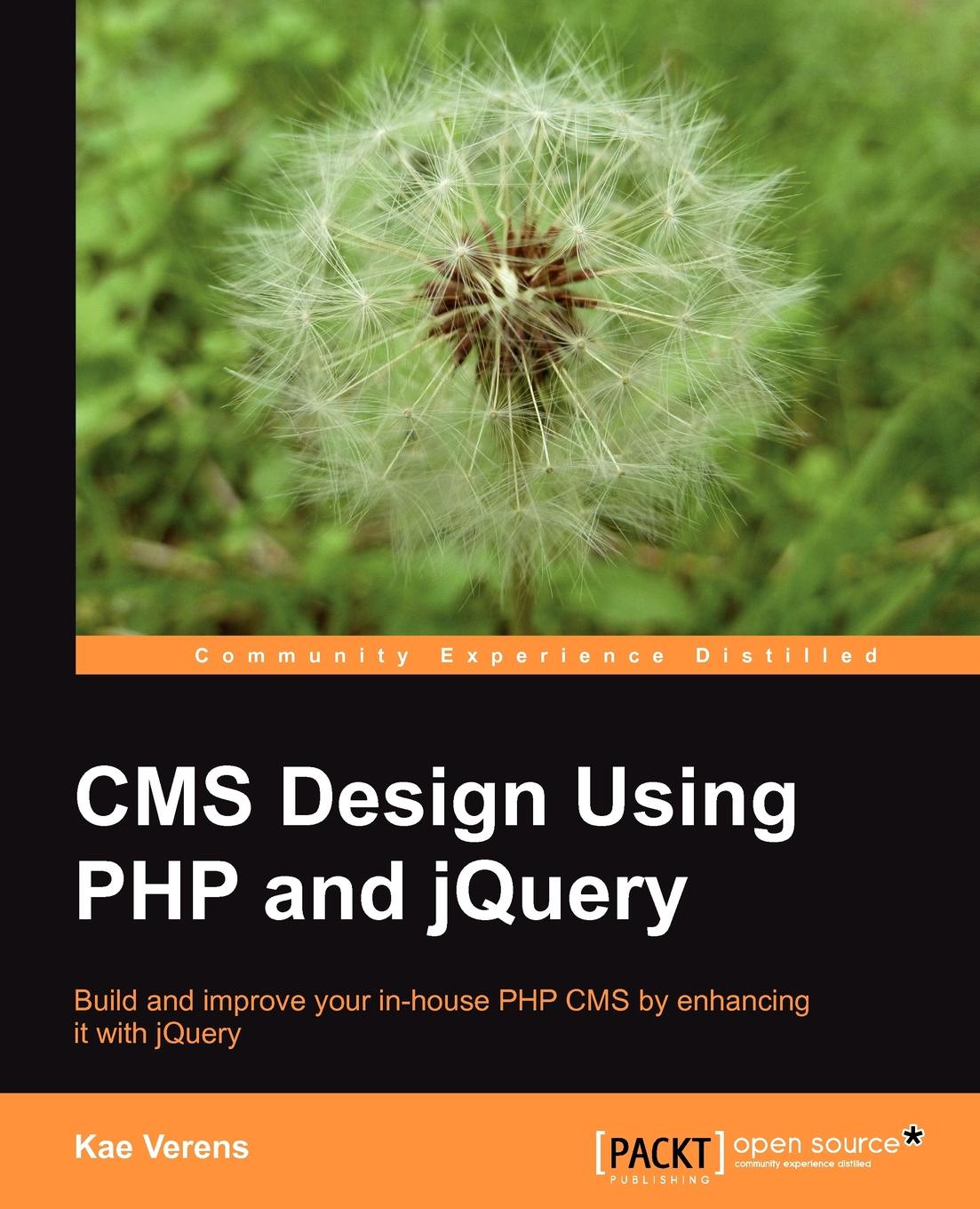 Kae Verens CMS Design Using PHP and Jquery