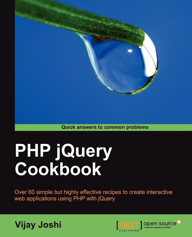 Vijay Joshi PHP Jquery Cookbook up php