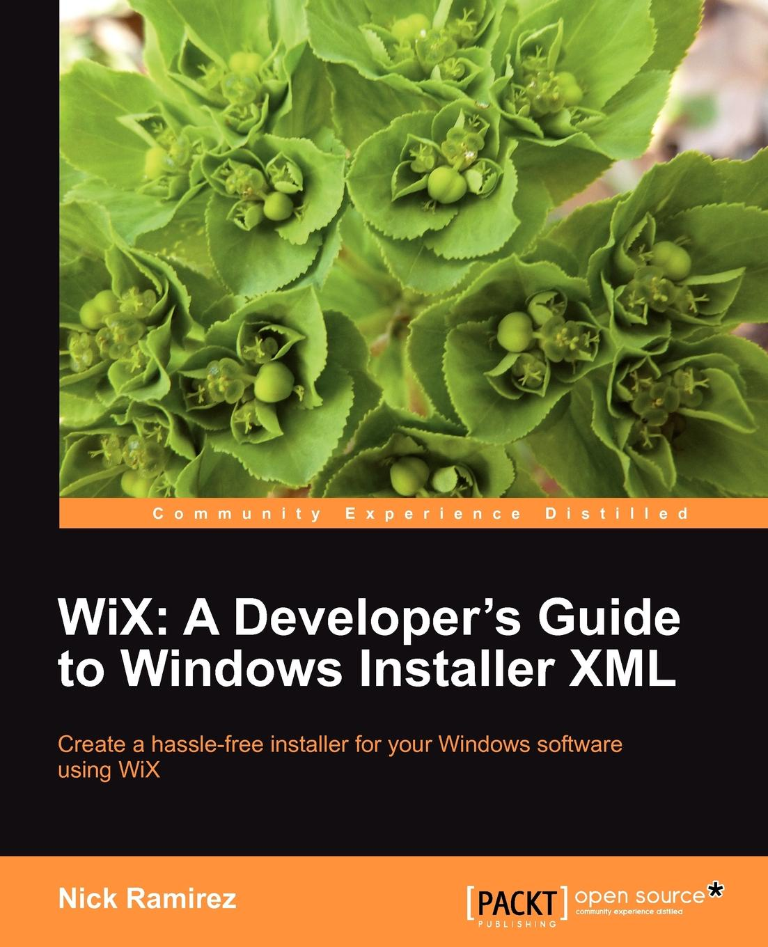 Nick Ramirez Wix. A Developer's Guide to Windows Installer XML sitemap 121 xml