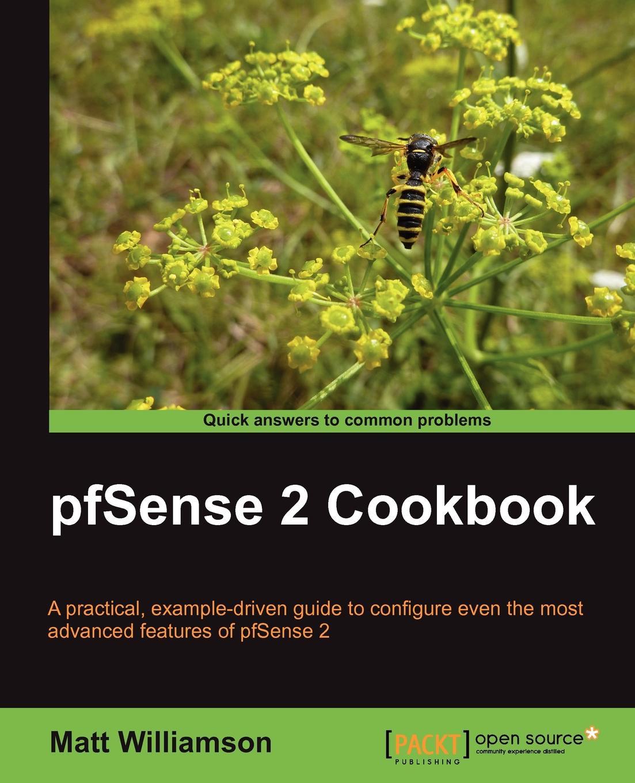 Matt Williamson Pfsense 2 Cookbook