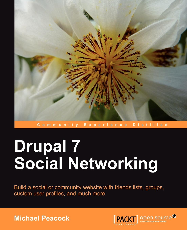 Michael Keith Peacock, Peacock Drupal 7 Social Networking