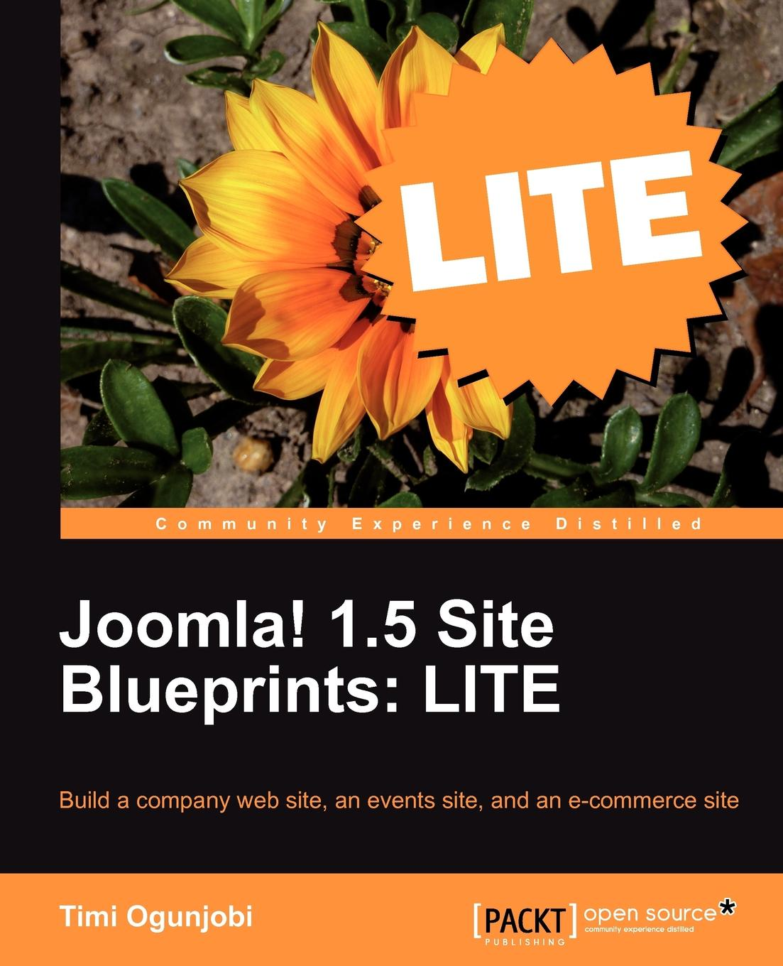 Timi Ogunjobi Joomla! 1.5 Site Blueprints Lite. Build a Company Web Site, an Events Site, and an Ecommerce Site накладной хвост bei site