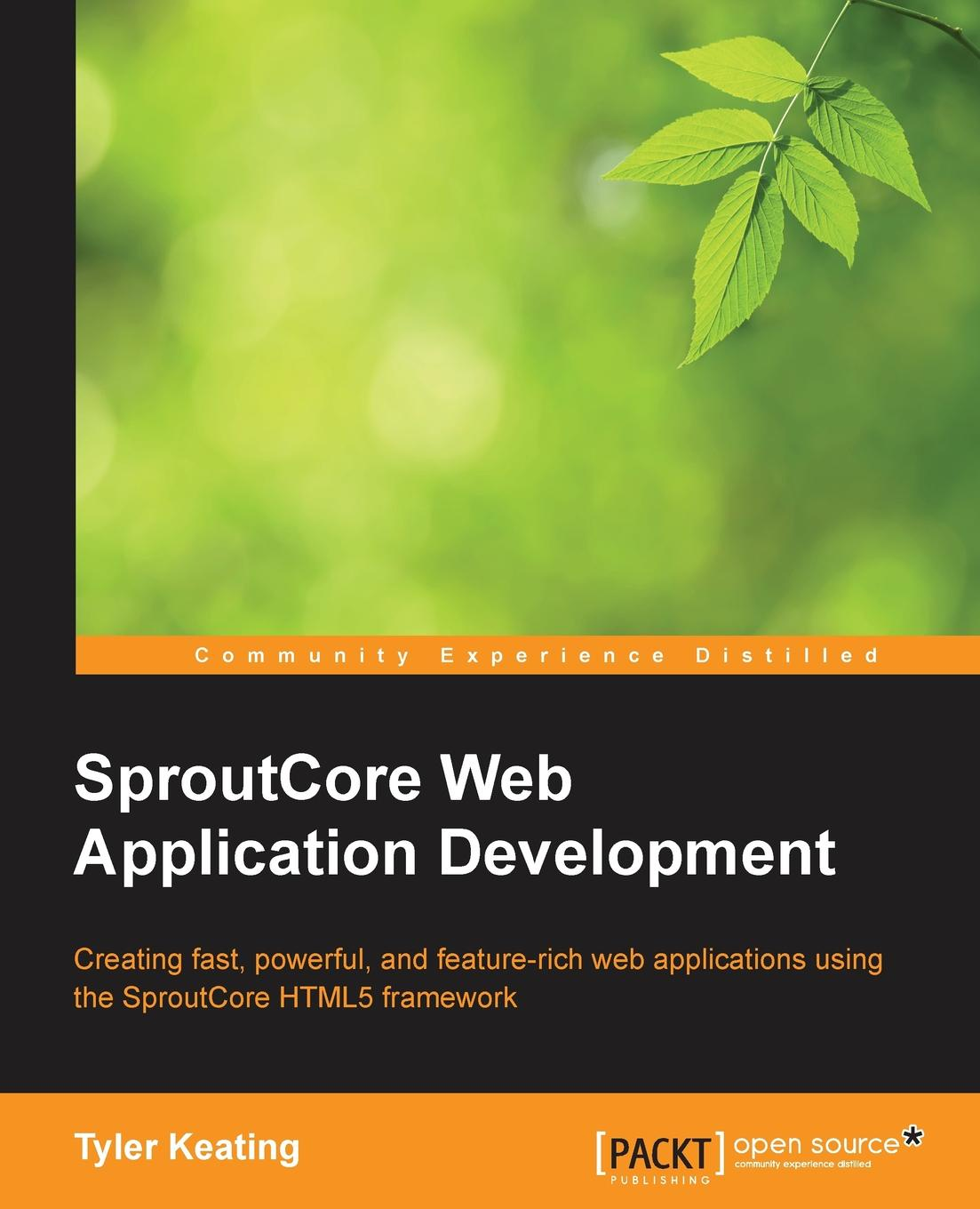 Tyler Keating Creating Html5 Apps with Sproutcore