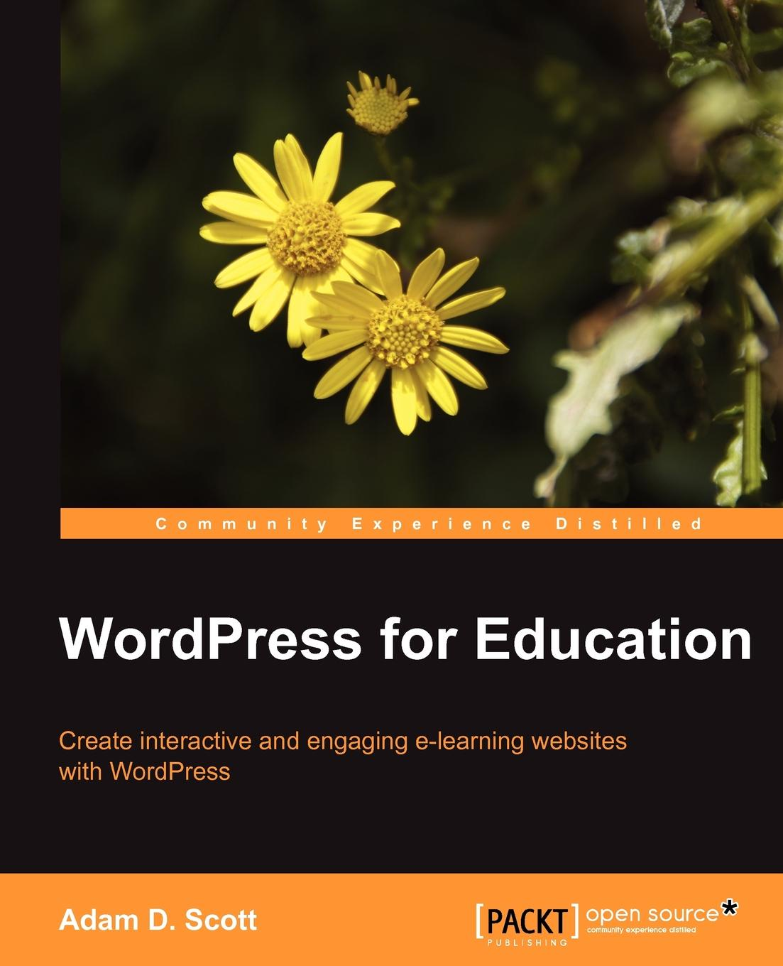 Adam D. Scott Wordpress for Education