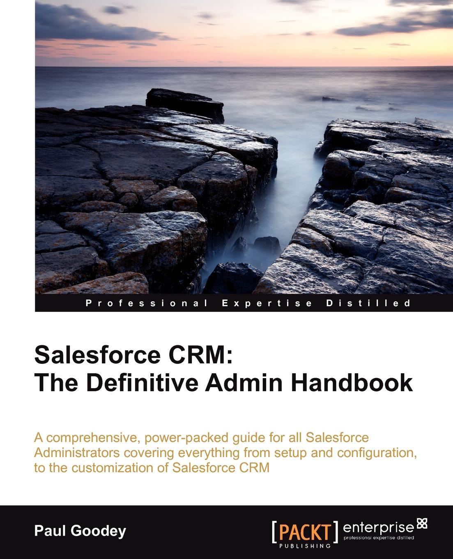 Paul Goodey Salesforce Crm. The Definitive Admin Handbook wp admin