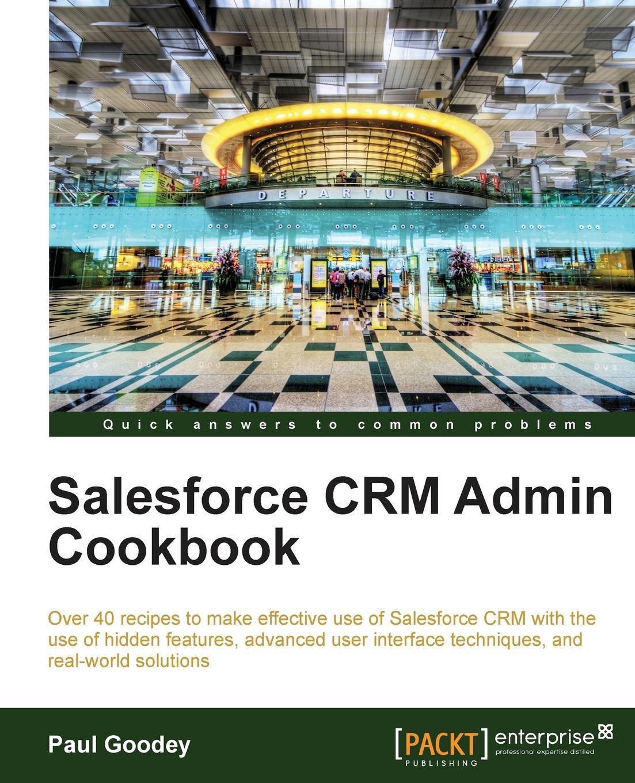 Paul Goodey Salesforce Crm Admin Cookbook wp admin