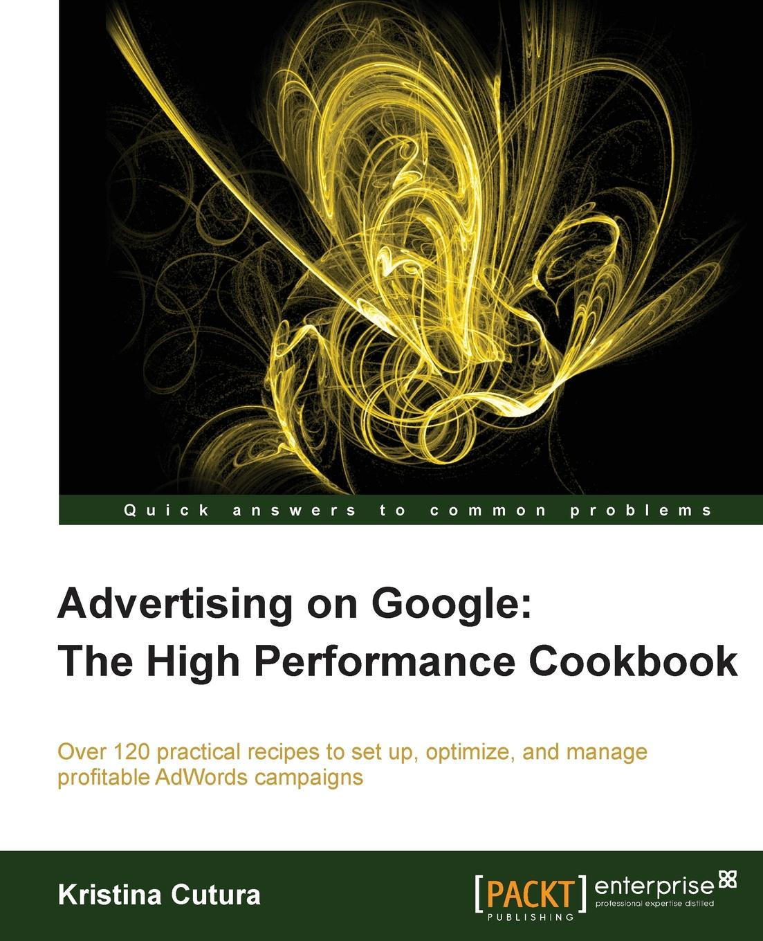 Kristina Cutura Advertising on Google. The High Performance Cookbook the high protein cookbook