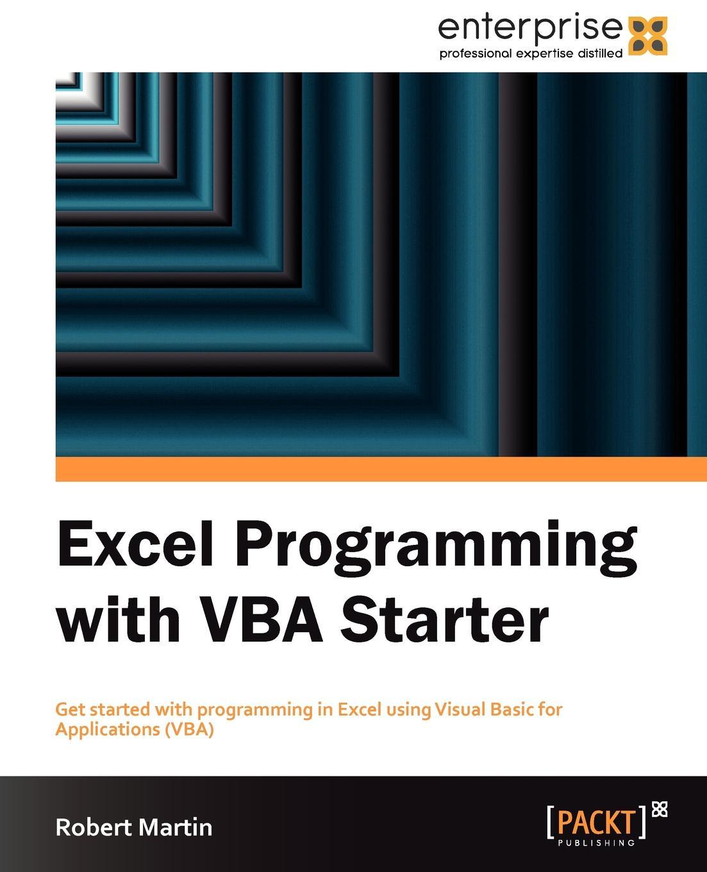 лучшая цена Robert Martin Excel Programming with VBA Starter