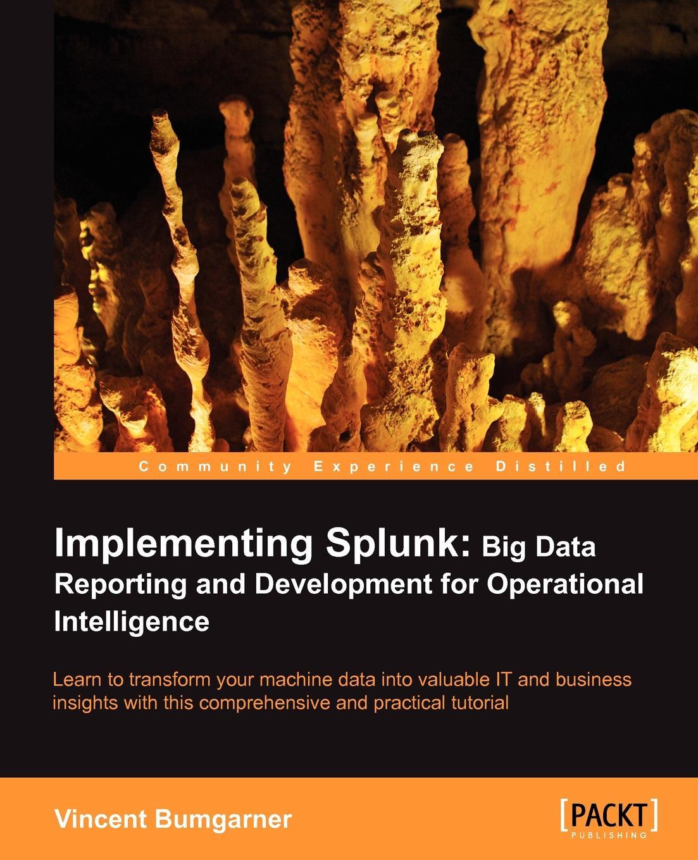 Vincent Bumgarner Implementing Splunk