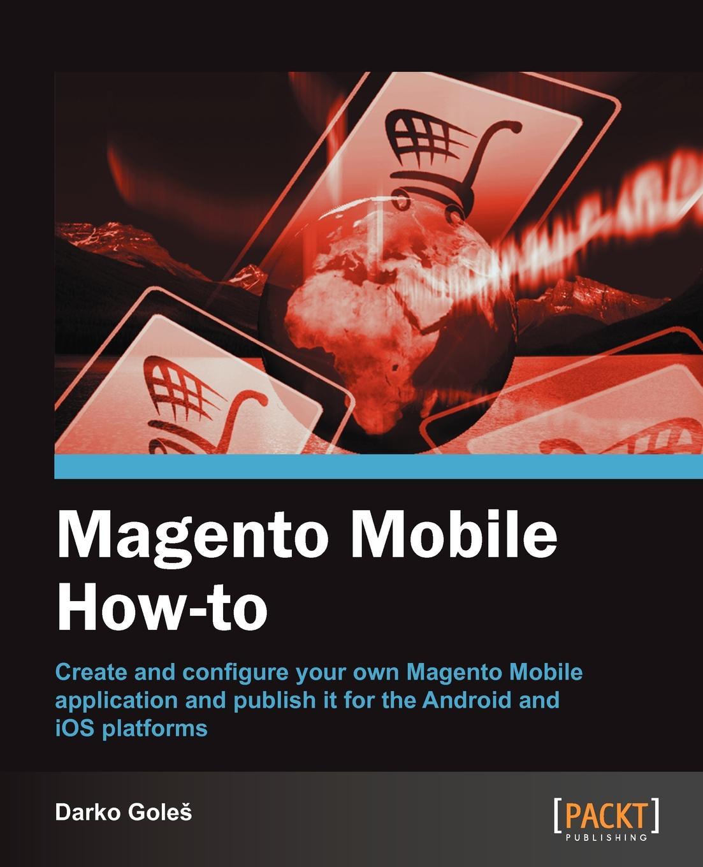 Darko Goles Magento Mobile How-To