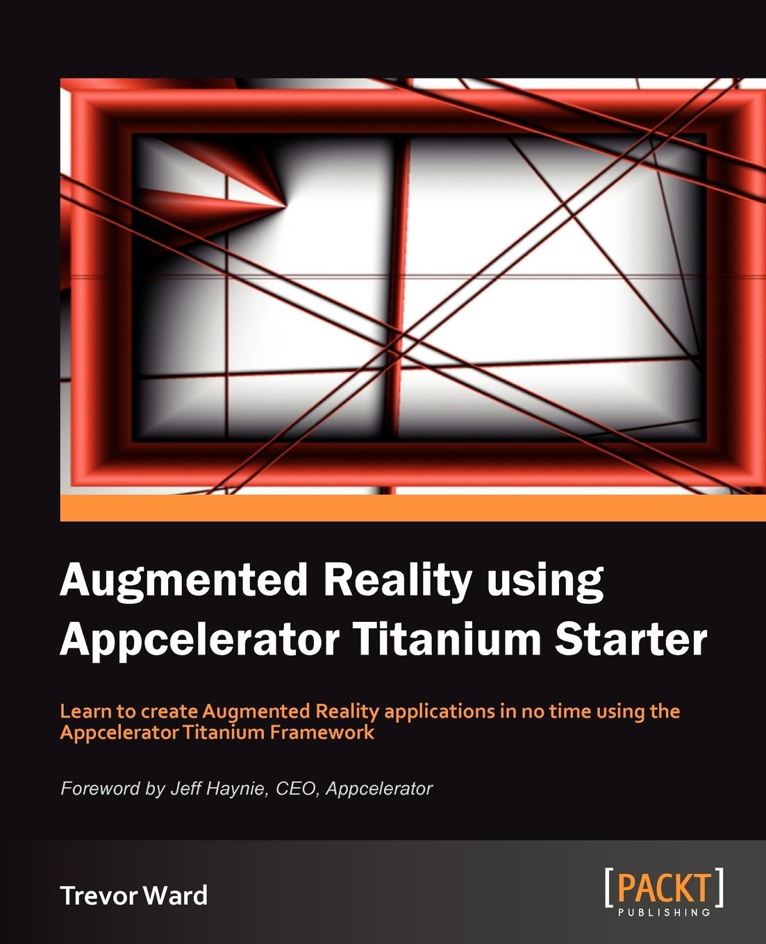 Trevor Ward Augmented Reality Using Appcelerator Titanium Starter computer vision and augmented reality