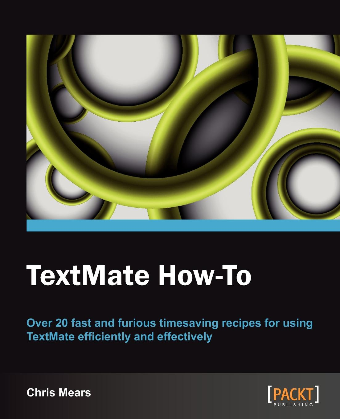 Christopher J. Mears Textmate How-To f j christopher leatherwork