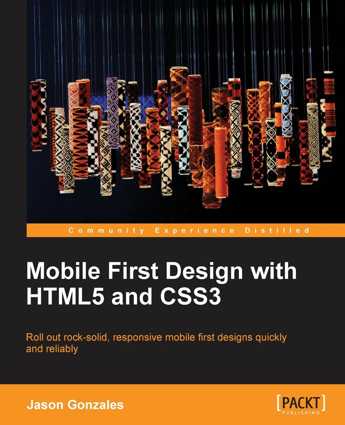 Jason Gonzalez Mobile First Design with HTML5 and CSS3