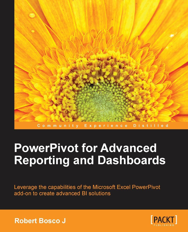 лучшая цена Robert Bosco Powerpivot for Advanced Reporting and Dashboards