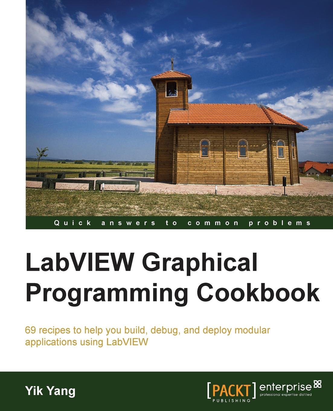 Yik Yang LabVIEW Graphical Programming Cookbook
