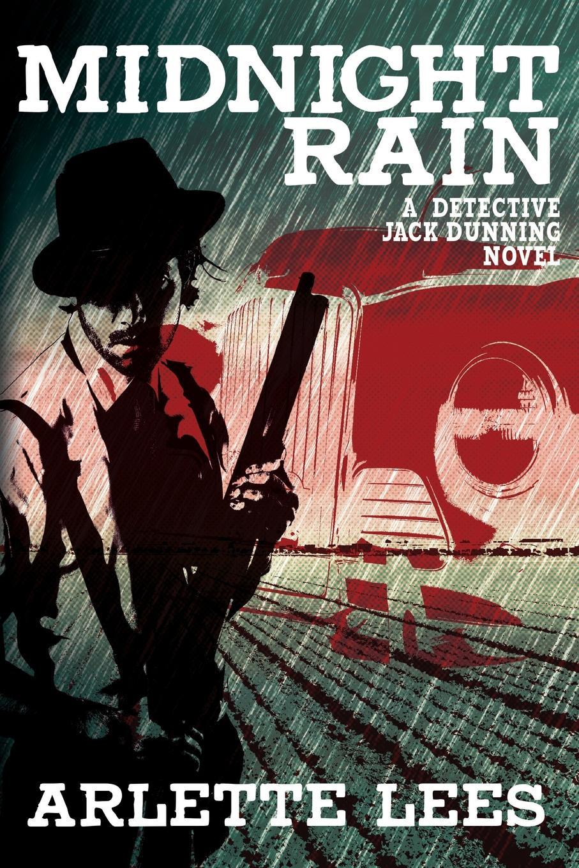 Arlette Lees Midnight Rain. A Detective Jack Dunning Novel недорого